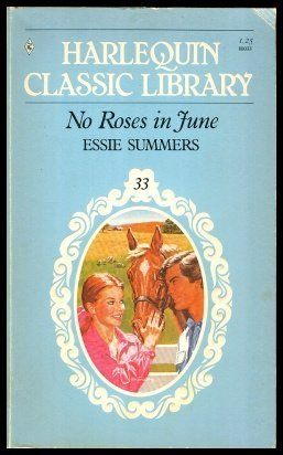 9780373800339: No Roses in June (Harlequin Classic Library, No. 33)