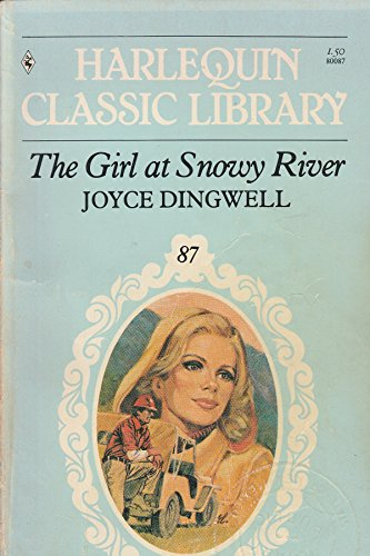 9780373800872: The Girl at Snowy River