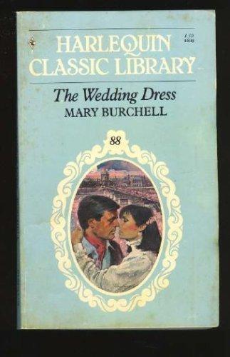 9780373800889: The Wedding Dress (Harlequin Classic #88)