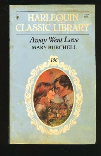 9780373801060: Away Went Love , Harlequin Classic Library #106