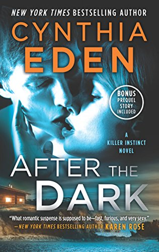 9780373801923: After the Dark: A Novel of Romantic Suspense The Gathering Dusk Bonus (Killer Instinct)