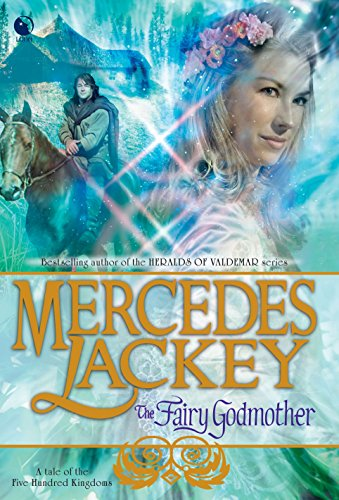9780373802029: The Fairy Godmother (Tales of the Five Hundred Kingdoms, Book 1)