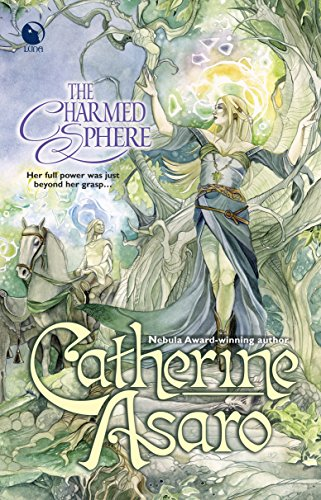 The Charmed Sphere (Misted Cliffs, Book 1): Catherine Asaro