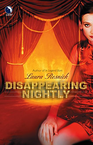 Disappearing Nightly: Resnick, Laura