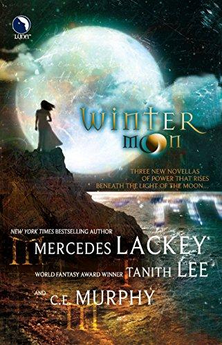 Winter Moon (0373802390) by Mercedes Lackey; Tanith Lee; C.E. Murphy