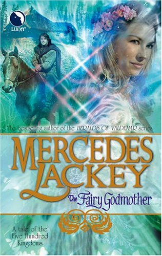 9780373802456: The Fairy Godmother (Tales of the Five Hundred Kingdoms, Book 1)