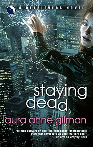 Staying Dead: Gilman, Laura Anne.