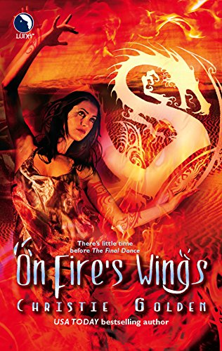 9780373802555: On Fire's Wings (The Final Dance)