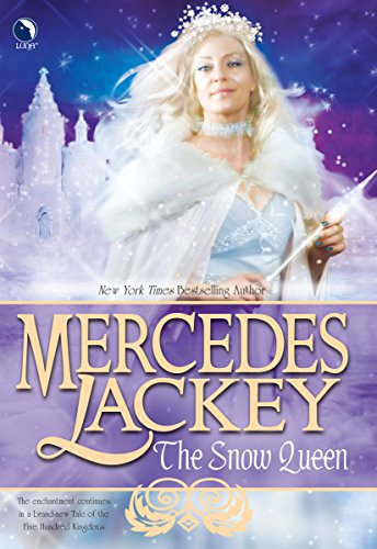 9780373802654: The Snow Queen (Tales of the Five Hundred Kingdoms, Book 4)