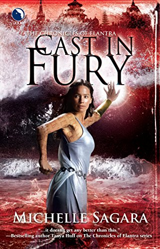 9780373802692: Cast in Fury (Chronicles of Elantra, Book 4)