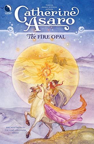 Fire Opal: Asaro, Catherine