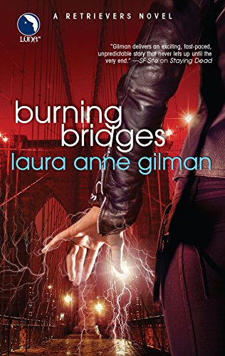 Burning Bridges: Gilman, Laura Anne