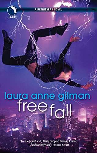 Free Fall (Retrievers, Book 5): Laura Anne Gilman