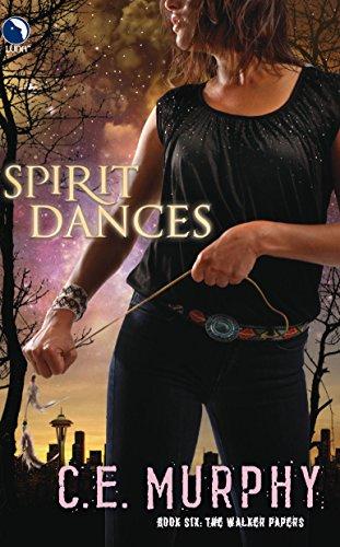 Spirit Dances (The Walker Papers, Book 6) (0373803257) by C.E. Murphy