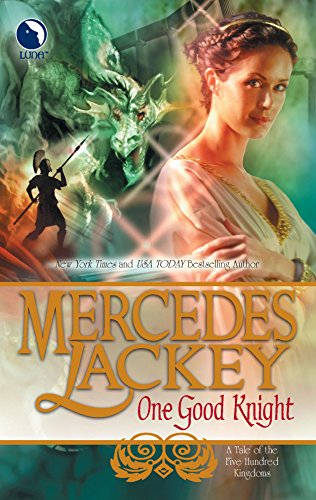 9780373803323: One Good Knight (Tales of the Five Hundred Kingdoms, Book 2)