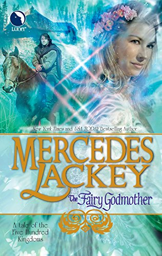 9780373803330: The Fairy Godmother (Tales of the Five Hundred Kingdoms, Book 1)