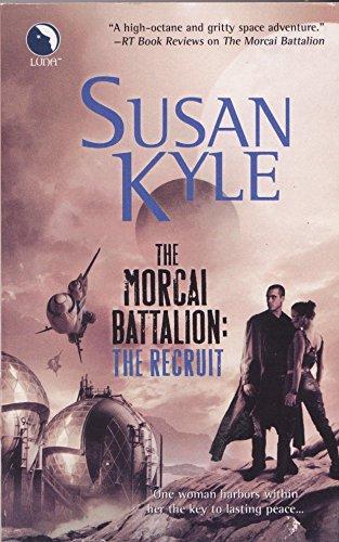 9780373803354: The Morcai Battalion: The Recruit