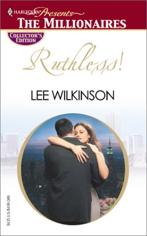 Ruthless!: Lee Wilkinson