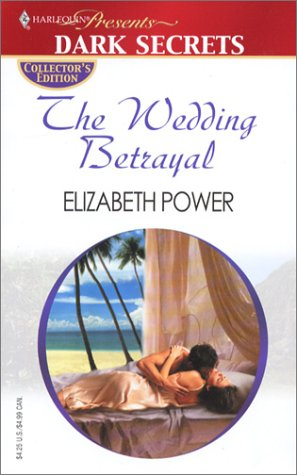 9780373805419: The Wedding Betrayal