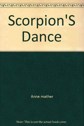 9780373806591: Scorpion'S Dance
