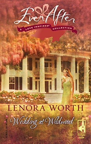 Wedding at Wildwood (Ever After Love Inspired Collection) (0373809719) by Lenora Worth