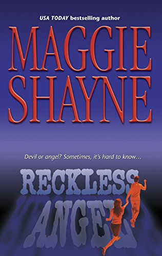 Reckless Angel (9780373810697) by Shayne, Maggie