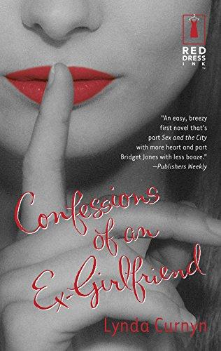 Confessions Of An Ex-Girlfriend: Curnyn, Lynda