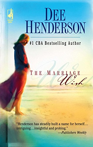 The Marriage Wish (Steeple Hill Women's Fiction #13) (0373810954) by Henderson, Dee