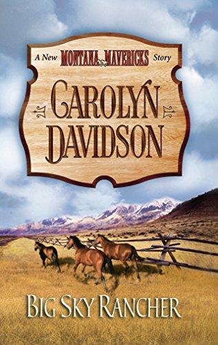 Big Sky Rancher (New Montana Mavericks): Davidson, Carolyn