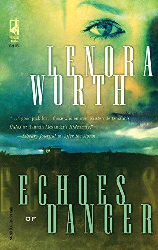 9780373811243: Echoes of Danger (Steeple Hill Women's Fiction #29)