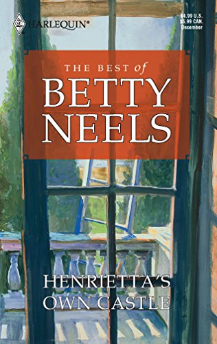 9780373811328: Henrietta's Own Castle (Best of Betty Neels)