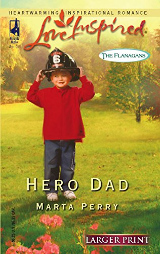 Hero Dad (The Flanagans, Book 3) (Larger: Perry, Marta