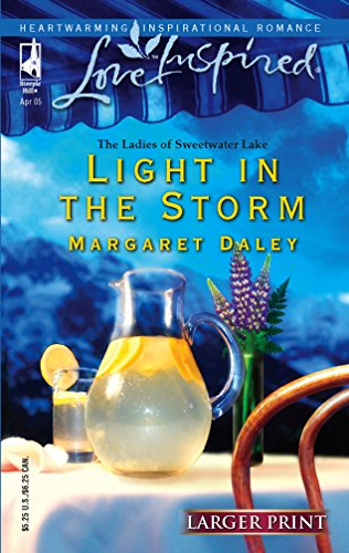 9780373812110: Light in the Storm (The Ladies of Sweetwater Lake, Book 3) (Larger Print Love Inspired #297)