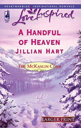 9780373812493: A Handful of Heaven (The McKaslin Clan: Series 2, Book 4) (Larger Print Love Inspired #335)