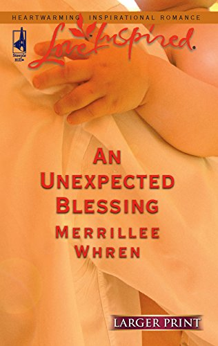 9780373812660: An Unexpected Blessing (Larger Print Love Inspired #352)