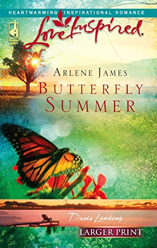 9780373812707: Butterfly Summer (Davis Landing, Book 1) (Larger Print Love Inspired #356)