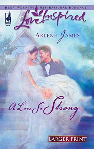 9780373812776: A Love So Strong (Larger Print Love Inspired #363)