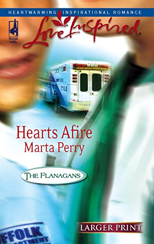 Hearts Afire (The Flanagans, Book 5) (Larger: Perry, Marta