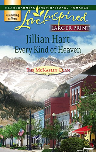 9780373813018: Every Kind of Heaven (The McKaslin Clan: Series 3, Book 3) (Larger Print Love Inspired #387)