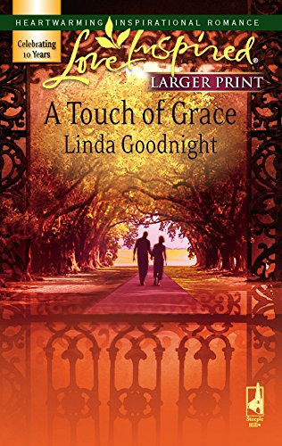 9780373813049: A Touch of Grace (The Brothers' Bond, Book 2) (Larger Print Love Inspired #390)