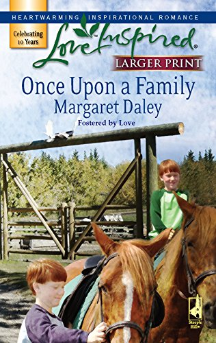 9780373813070: Once Upon a Family (Fostered by Love Series #1) (Larger Print Love Inspired #393)