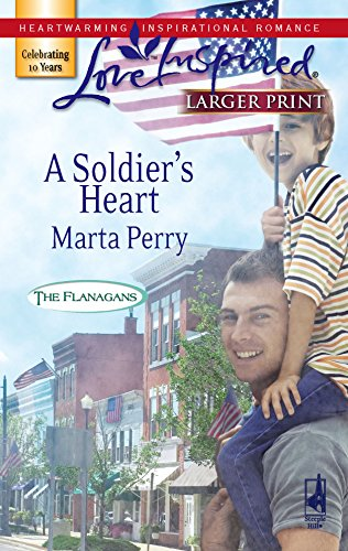 A Soldier's Heart (The Flanagans, Book 7): Perry, Marta