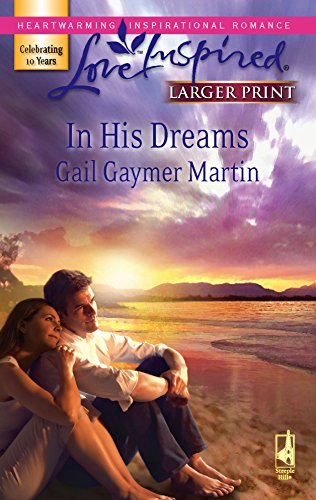 9780373813216: In His Dreams (Michigan Island, Book 3) (Larger Print Love Inspired #407)