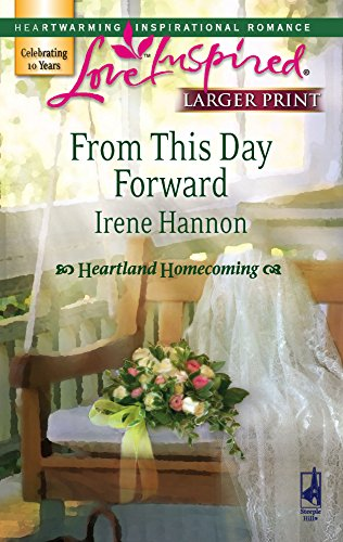 From This Day Forward (Heartland Homecoming, Book: Hannon, Irene