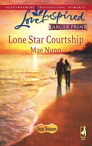 9780373813599: Lone Star Courtship (Texas Treasures Series #4) (Larger Print Love Inspired #445)