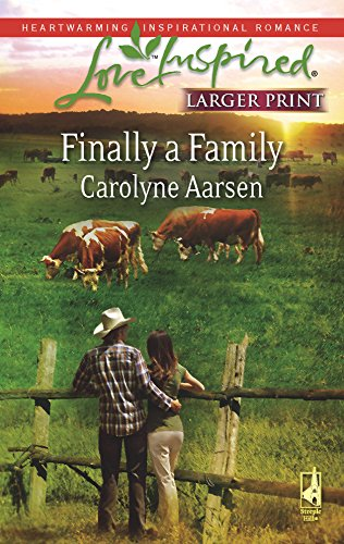 9780373813643: Finally a Family: Riverbend Series #2 (Larger Print Love Inspired #450)