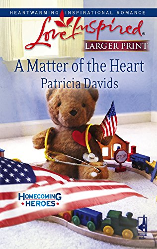 A Matter of the Heart (Homecoming Heroes,: Davids, Patricia