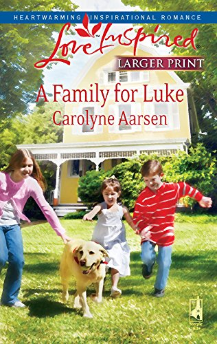 9780373813902: A Family for Luke (Riverbend Series #3) (Larger Print Love Inspired #476)