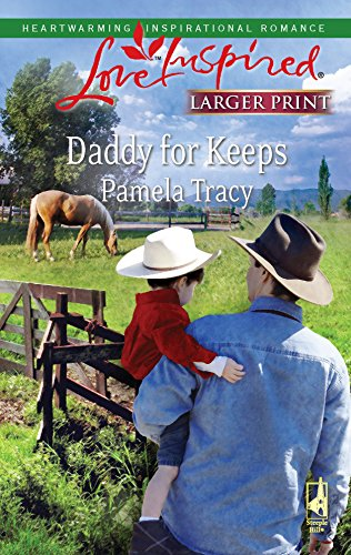 9780373813926: Daddy for Keeps (Larger Print Love Inspired #478)