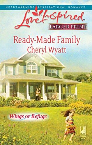 Ready-Made Family (Love Inspired Larger Print): Cheryl Wyatt
